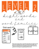 Level 2: Sight Words & Word Families