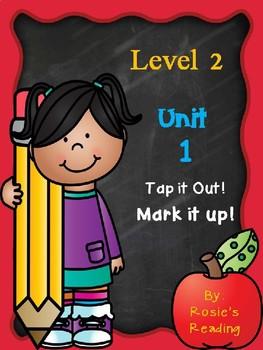 Level 2 - Unit 1 Tap it out! Mark it up!