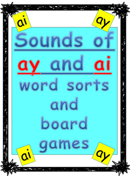 Level 2 Unit 10: Sounds of ai/ay words sorts and boards games