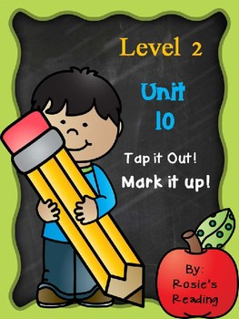 Level 2 - Unit 10 Tap it out! Mark it up!