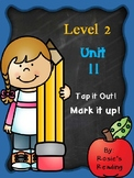 Level 2 - Unit 11 Tap it out! Mark it up!