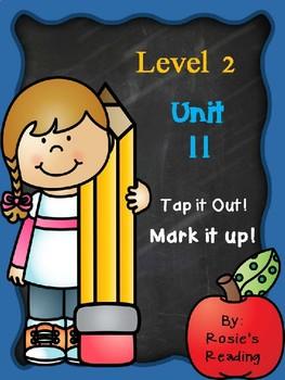Level 2 - Unit 11 Tap it out! Mark it up!