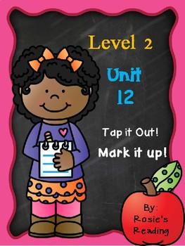 Level 2 - Unit 12 Tap it out! Mark it up!