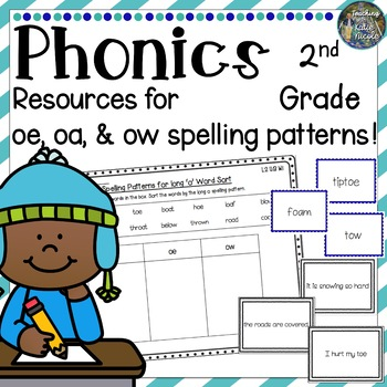 Phonics Second Grade: Resources for learning long o sounds: oe, oa, & ow!