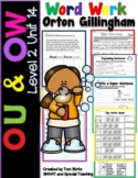 OU & OW Level 2 Unit 14 Activities Dyslexia/RTI