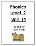 Phonics Level 2 unit 14 Resource- ou, ow and trick words *updated*