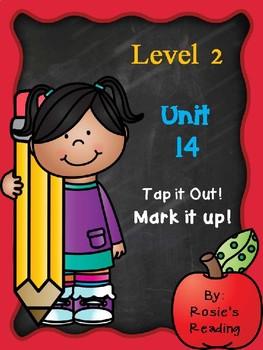 Level 2 - Unit 14 Tap it out! Mark it up!