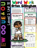 Level 2 Unit 15 Activities OU, OO, UE, & EW Activities  Dy