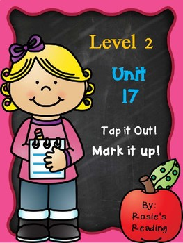 Level 2 - Unit 17 Tap it out! Mark it up!