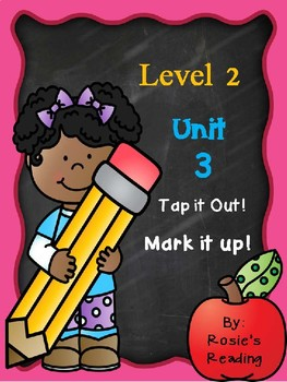 Level 2 - Unit 3 Tap it out! Mark it up!
