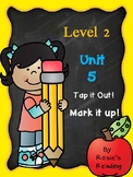 Level 2 - Unit 5 Tap it out! Mark it up!