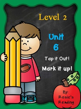 Level 2 - Unit 6 Tap it out! Mark it up!