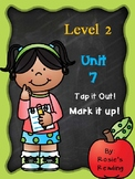 Level 2 - Unit 7 Tap it out! Mark it up!