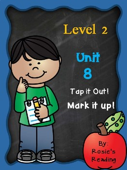 Level 2 - Unit 8 Tap it out! Mark it up!