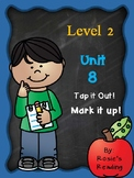 Level 2 - Unit 8 Tap it out! Mark it up!