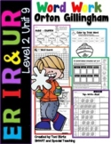 R Controlled Vowels ir er and ur Level 2 Unit 9 Activities