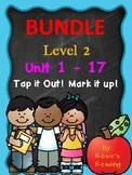 Level 2 - Units 1 - 17  BUNDLE Tap it Out! Mark it Up!