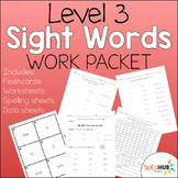 Level 3 Sight Word Work Pack