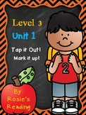 Level 3 - Unit 1 Tap it Out! Mark it Up!
