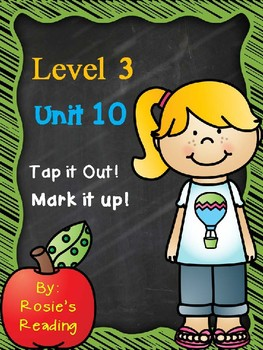 Level 3 - Unit 10 Tap it Out! Mark it Up!