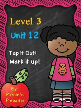 Level 3 - Unit 12 Tap it Out! Mark it Up!