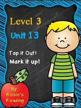 Level 3 - Unit 13 Tap it Out! Mark it Up!