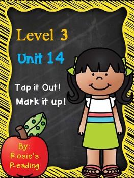 Level 3 - Unit 14 Tap it Out! Mark it Up!