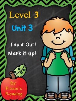 Level 3 - Unit 3 Tap it Out! Mark it Up!