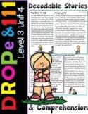 Drop e Rule and 111 Decodable Stories & Comprehension Level 3 Unit 4