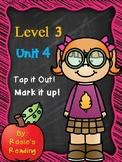 Level 3 - Unit 4 Tap it Out! Mark it Up!