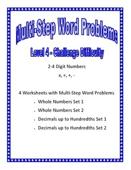 Level 4 -Challenge- Multi-Step Word Problems 2-4 Digits Whole/Decimals +,-,x,/