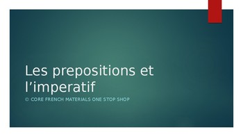Level 4 Prepositions and the Imperative in French Lesson
