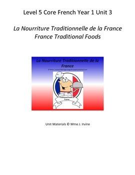 Level 5 Core French Year 1 Unit 3 France Cultural Foods Unit Bundle