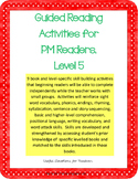 Level 5 Guided Reading Activities for PM Readers
