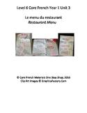 Level 6 Core French Year 1 Unit 3 Restaurant Menu Unit Bundle