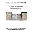 Level 6 Core French Year 1 Unit 3 Restaurant Menu Unit Bundle