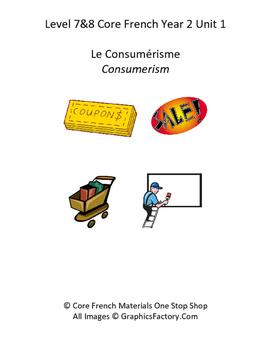 Level 7&8 Core French Year 2 Unit 1 Consumerism Unit Bundle