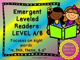 Level A/B Emergent Reader