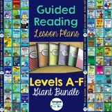 Level A - F Guided Reading Lesson Plans Bundle