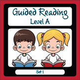 Guided Reading Level A Set 1