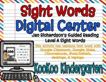 Level A Sight Words Digital Center (Jan Richardson Guided Reading Word List)