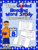 Level B (DRA 2)  Sight Words, Word Sorts & Writing Vocab t