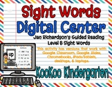 Level B Sight Words Digital Center (Jan Richardson Guided Reading Word List)