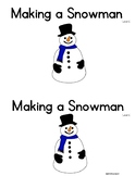 Level C Guided Reading Book Making a Snowman! Integrates How to Writing!