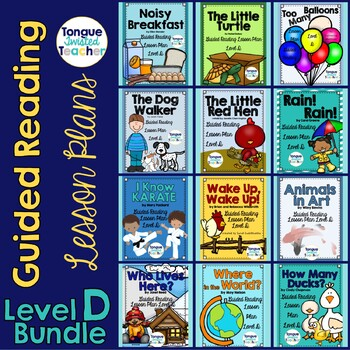 Level D Guided Reading Growing Lesson Plan Bundle