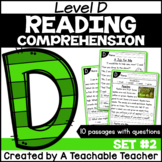 Level D Reading Comprehension Passages and Questions SET TWO