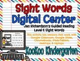 Level E Sight Words Digital Center (Jan Richardson Guided Reading Word List)