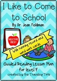 Level F - I Like to Come to School - Guided Reading Running Record Word Work