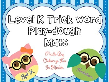 Level K Trick Word Play-dough Mats