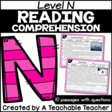 Level N Reading Comprehension Passages